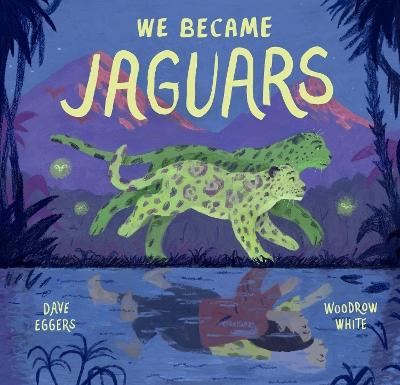We Became Jaguars book