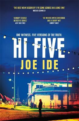 Hi Five: An electrifying combination of Holmesian mystery and SoCal grit by Joe Ide