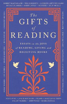 The The Gifts of Reading by Robert Macfarlane