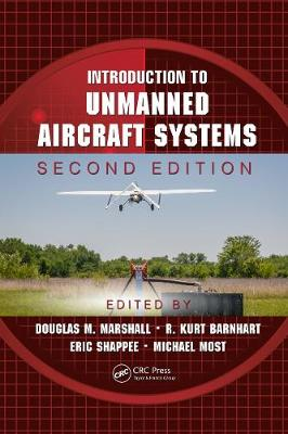 Introduction to Unmanned Aircraft Systems, Second Edition by J. D. Douglas M. Marshall