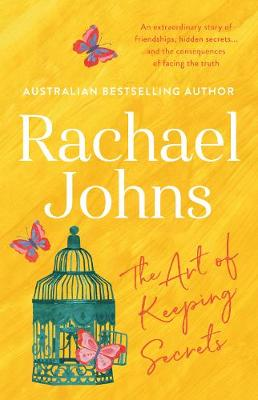 THE The Art Of Keeping Secrets by Rachael Johns