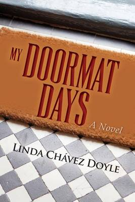 My Doormat Days by Linda Chavez