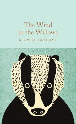 Wind in the Willows by Kenneth Grahame