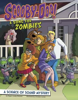 Scooby-Doo! a Science of Sound Mystery by Megan Cooley Peterson
