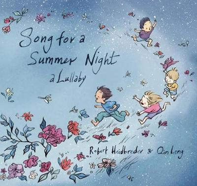 Song for a Summer Night: A Lullaby by Robert Heidbreder