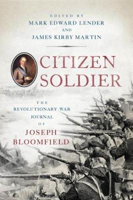 Citizen Soldier by Mark Edward Lender