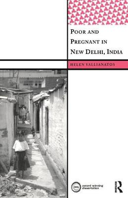 Poor and Pregnant in New Delhi, India book