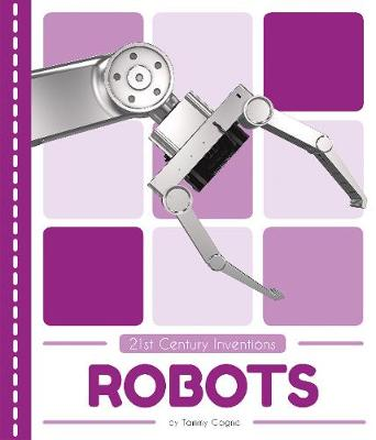 Robots by Tammy Gagne