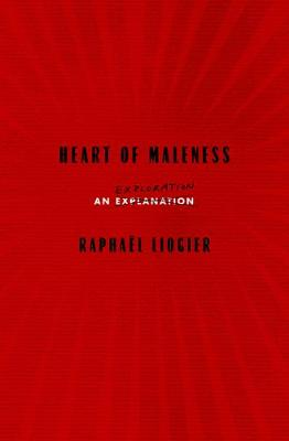 Heart Of Maleness: An Exploration book