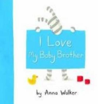 I Love My Baby Brother book