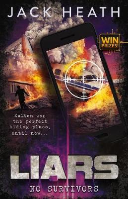 Liars #2: No Survivors by Jack Heath