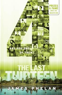 The Last Thirteen #10: 4 by James Phelan