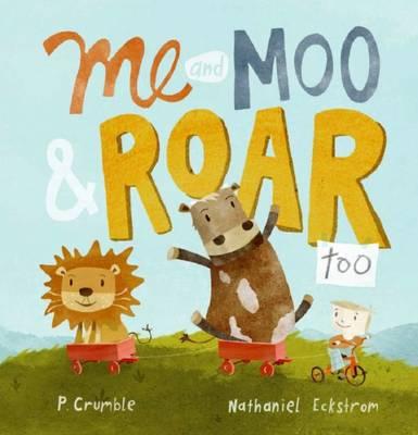 Me and Moo & Roar Too book