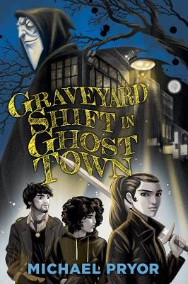 Graveyard Shift in Ghost Town book
