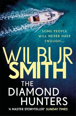 The Diamond Hunters by Wilbur Smith