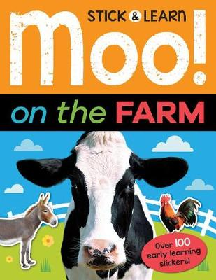 Moo! on the Farm by Joshua George