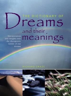 Dictionary of Dreams and Their Meanings book