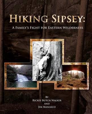 Hiking Sipsey by Rickey Butch Walker