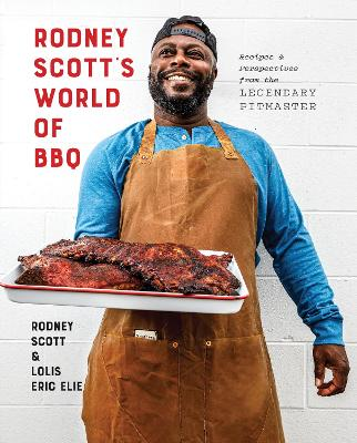 Rodney Scott's World of BBQ : Every Day Is a Good Day book