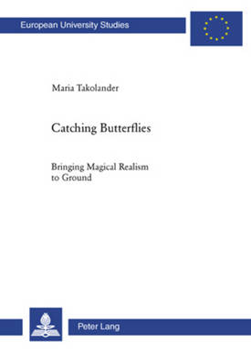 Catching Butterflies by Maria Takolander