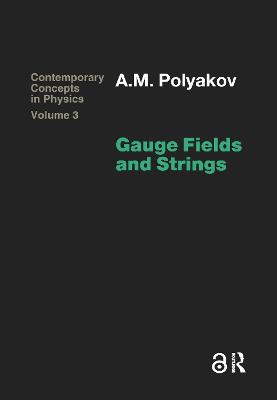 Gauge Fields and Strings by Polyakov