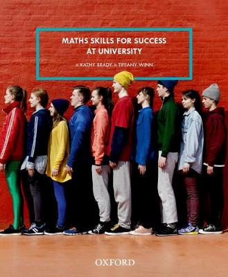 Maths Skills for Success at University by Kathy Brady