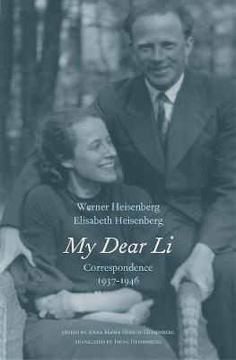 My Dear Li by Werner Heisenberg