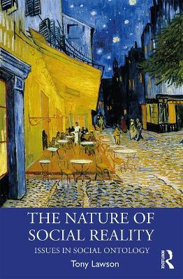 The Nature of Social Reality: Issues in Social Ontology book