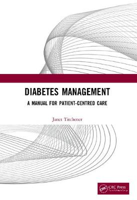 Diabetes Management: A Manual for Patient-Centred Care by Janet Titchener