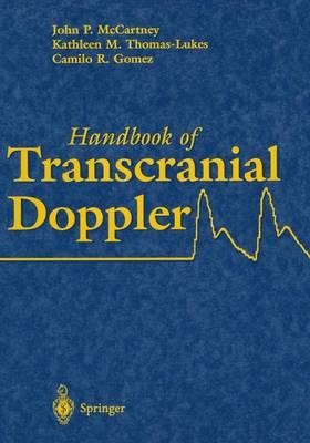 Handbook of Transcranial Doppler by John P. McCartney