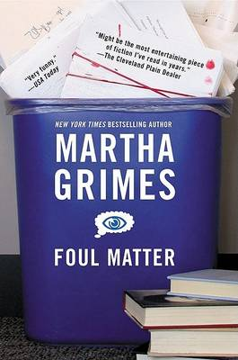 Foul Matter by Martha Grimes