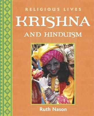 Krishna and Hinduism by Ruth Nason