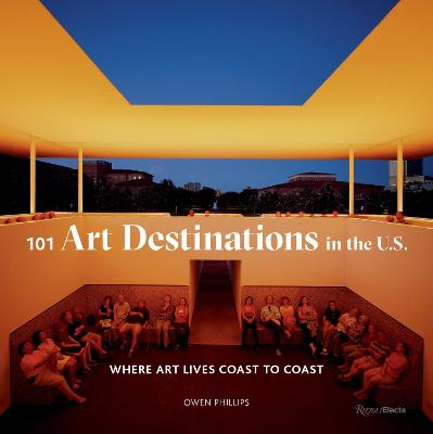 101 Art Destinations in the U.S.: A Bucket For Art Lovers book