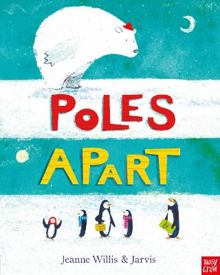 Poles Apart! by Jarvis