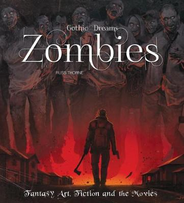 Zombies by Russ Thorne