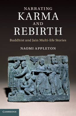 Narrating Karma and Rebirth by Naomi Appleton
