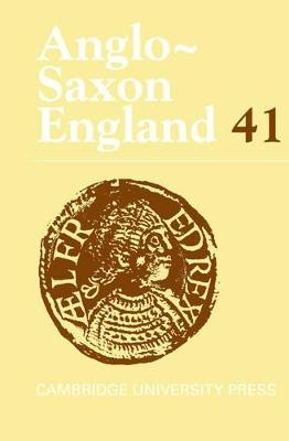 Anglo-Saxon England: Volume 41 book