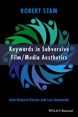 Keywords in Subversive Film/Media Aesthetics by Robert Stam