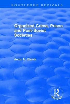 Organized Crime, Prison and Post-Soviet Societies by Alain Touraine