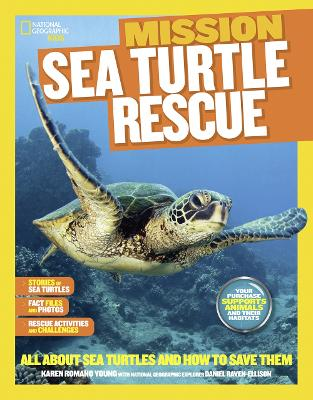 Mission: Sea Turtle Rescue by Karen Romano Young