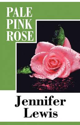 Pale Pink Rose by Jennifer Lewis