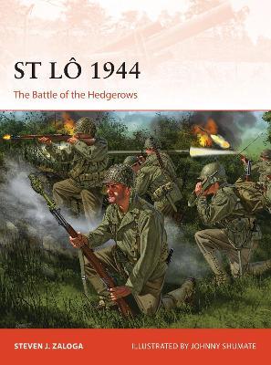 St Lo 1944 by Steven J. Zaloga