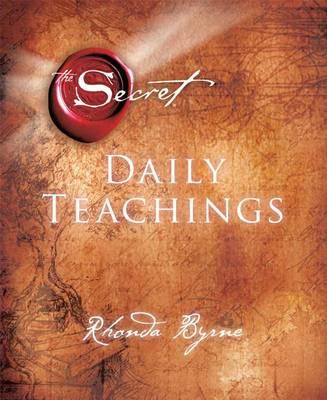The Secret Daily Teachings New Edition by Rhonda Byrne