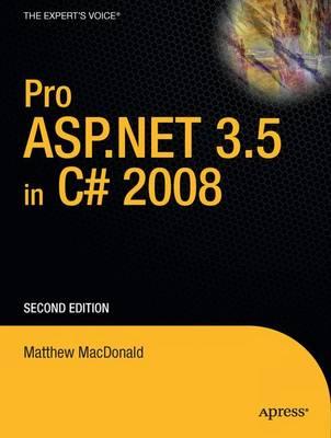 Pro ASP.NET 3.5 in C# 2008 by Matthew MacDonald