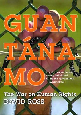 Guantanamo by David Rose