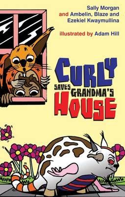 Curly Saves Grandma's House by Ambelin Kwaymullina