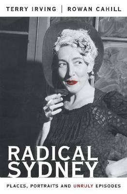 Radical Sydney by Terry Irving