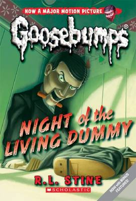 Goosebumps Classic: #1 Night of the Living Dummy by R. L. Stine