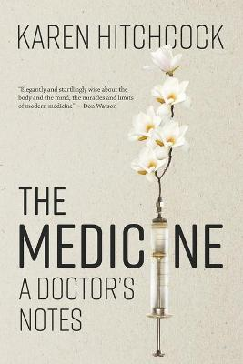The Medicine: A Doctor's Notes book
