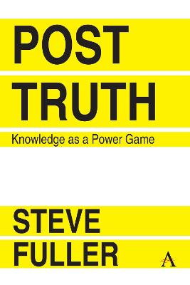 Post-Truth by Steve Fuller
